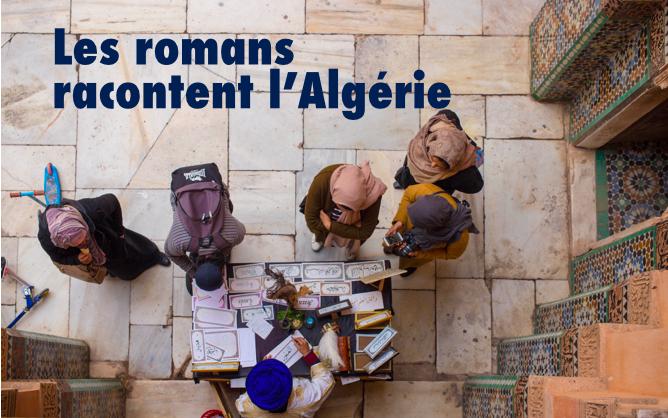 sélection mars 2018 - Les romans racontent l'Algérie