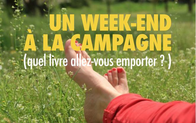sélection juin - un week end à la campagne