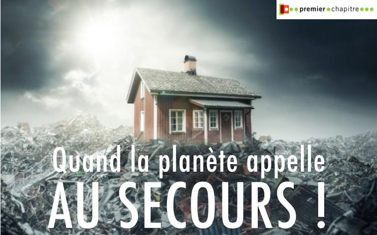 sélection décembre 2019 - Quand la planète appelle au secours !