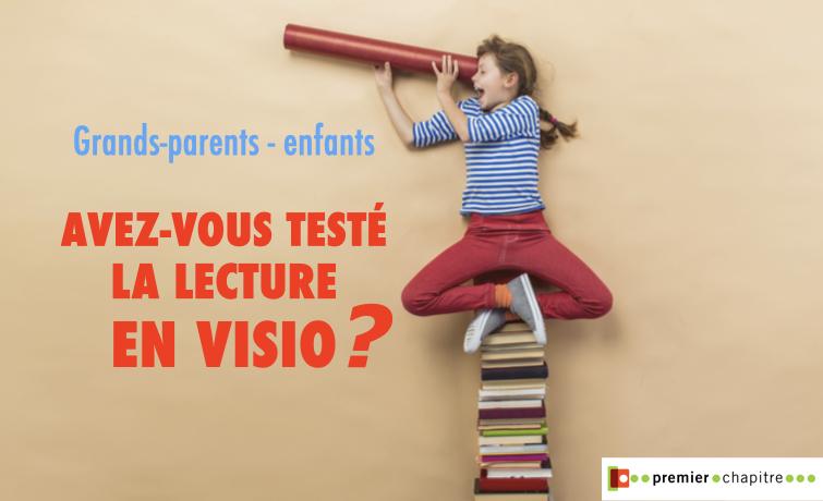 Avez-vous testé la lecture en visio ?