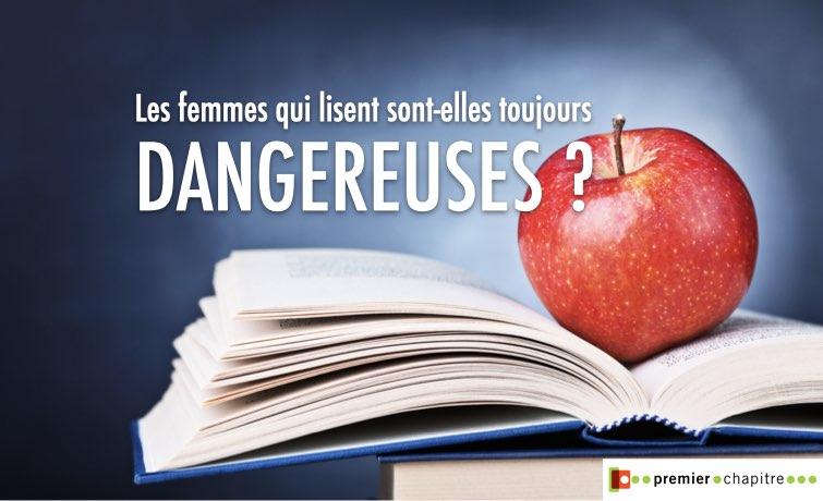Les femmes qui lisent sont-elles toujours dangereuses ?