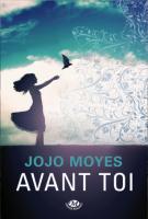 lisez le premier chapitre de Avant toi (parution le 2013-03-22)