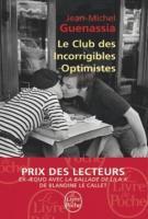 Le club des incorrigibles optimistes - Jean-Michel Guenassia