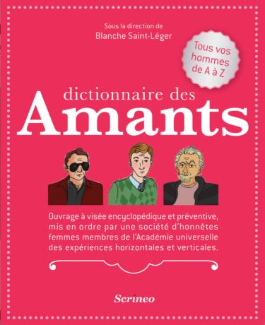 Dictionnaire des amants de Blanche Saint-Léger