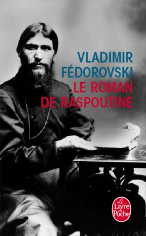 Le roman de Raspoutine de Vladimir Fédorovski