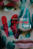 La sauvage - Jenni Fagan