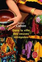 Dans la ville des veuves intrépides - James Cañón