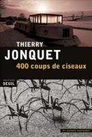 400 Coups de ciseaux  et autres histoires - Thierry Jonquet