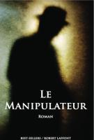 Le manipulateur - John Grisham