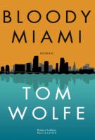 Bloody Miami - Tom Wolfe