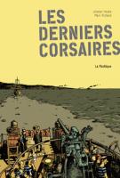 Les derniers corsaires - Jocelyn Houde