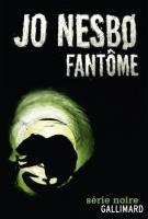 Fantôme - Jo Nesbo