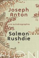 Joseph Anton  - Une autobiographie - Salman Rushdie