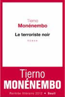 Le terroriste noir - Tierno Monénembo