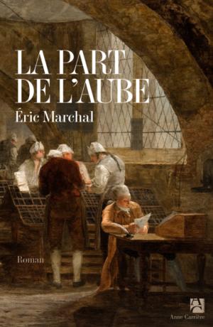 La part de l'aube de Éric  Marchal