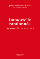 Immortelle randonnée - Jean-Christophe  Rufin