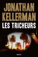 Les tricheurs - Jonathan Kellerman