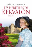 Les héritiers de Kervalon - Inès  de Kertanguy