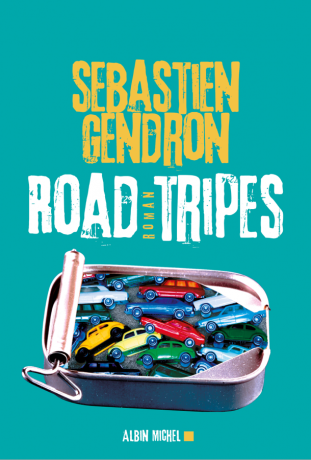 Road tripes de Sébastien Gendron