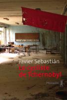 Le cycliste de Tchernobyl - Javier  Sebastián