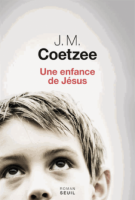 Une enfance de Jésus - J-M  Coetzee
