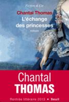 L'échange des princesses - Chantal  Thomas