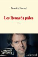Les renards pâles - Yannick  Haenel