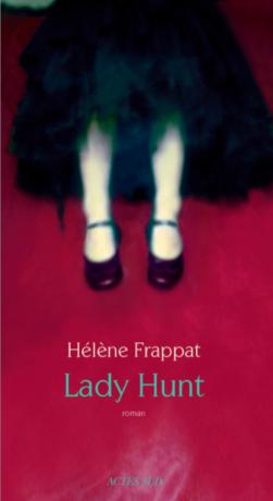 Lady Hunt de Hélène  Frappat