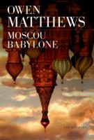 lisez le premier chapitre de Moscou Babylone (parution le 2013-08-22)