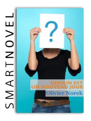 Demain est un  nouveau jour de Olivier  Norek