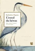 lisez le premier chapitre de L'envol du héron (parution le 2013-08-22)