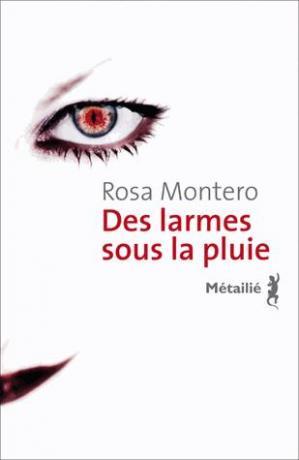 Des larmes sous la pluie de Rosa Montero