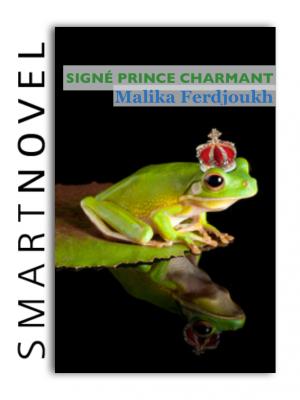 Signé prince charmant de Malika Ferdjoukh
