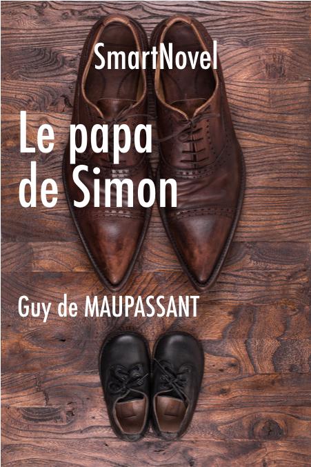 Le papa de Simon de Guy de Maupassant