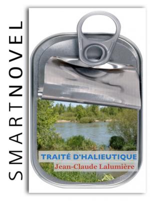 Le traité d'halieutique de Jean-Claude Lalumière