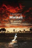 Un paradis trompeur - Henning Mankell