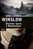Dernier verre à Manhattan - Don Winslow