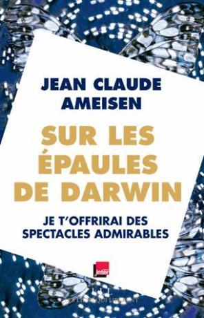 Sur les épaules de Darwin  de Jean-Claude Ameisen