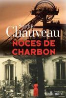 Noces de charbon - Sophie Chauveau