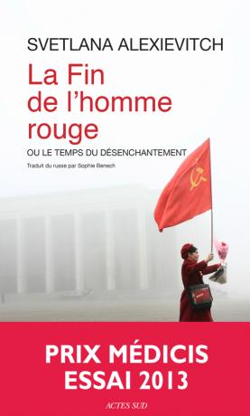 La fin de l'homme rouge de  Svetlana Alexievitch