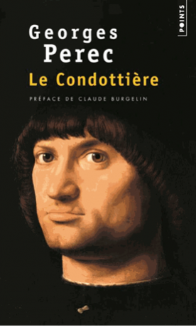 Le Condottière de Georges  Perec
