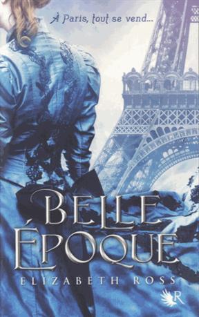 Belle Epoque de Elizabeth Ross
