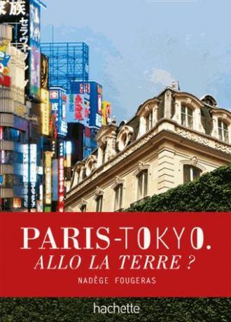 Paris-Tokyo - Allô la terre ? de Nadège Fougeras