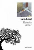Hors-bord - Renata Adler