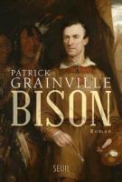 Bison - Patrick Grainville