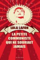 lisez le premier chapitre de La petite communiste qui ne souriait jamais (parution le 2014-01-08)