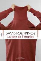 La tête de l'emploi - David Foenkinos