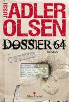 lisez le premier chapitre de Dossier 64 (parution le 2014-01-03)