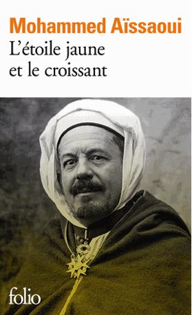 L'étoile jaune et le croissant de Mohammed Aïssaoui