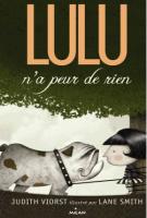 Lulu n'a peur de rien - Judith Viorst